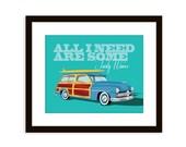 Beach art - Vintage Woody wagon - retro car art -8x10 poster- Surf quote art