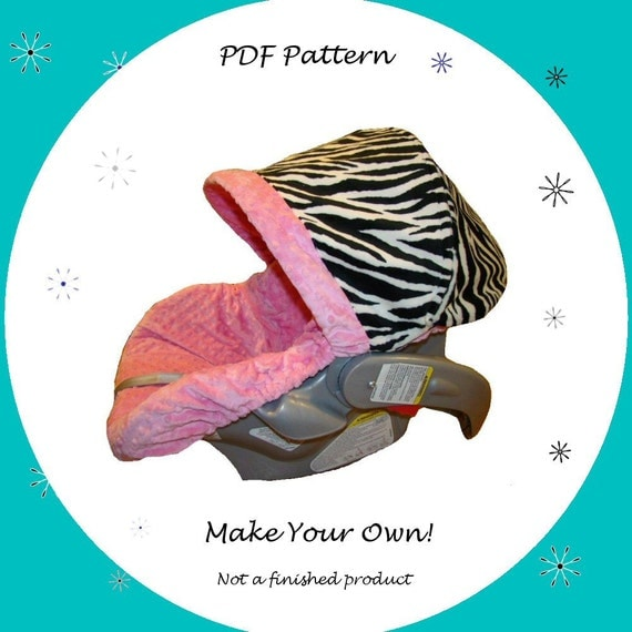 Infant Car Seat Cover Pattern - PDF Pattern - Ebook Pattern - Make your own - Instant download