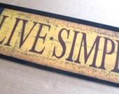 LIVE SIMPLY Americana Saltbox Folk Art 6x21 in Sign