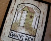 Country Wood OUTHOUSE Bath Bathroom 9x11 in Sign Retro Primitive Vintage COUNTRY BATH