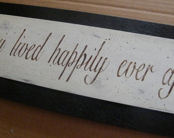 And They LIVED HAPPILY Ever After  Wood Sign  Wall Shower Wedding Art Gift Signs