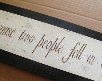 All Because Two People Fell In LOVE Sign Retro Primitive Vintage Wedding Shower Inspirational Saying Verse Poem