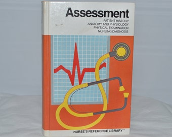 Vintage Nurse's Reference Library - Assessment - 1982 - Textbook