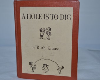 A Hole Is To Dig - Vintage Childrens' Book