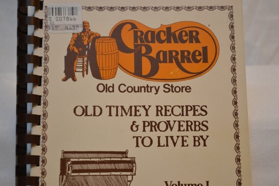 Vintage Cracker Barrel Old Timey Recipes & Proverbs To Live By Volume I Book