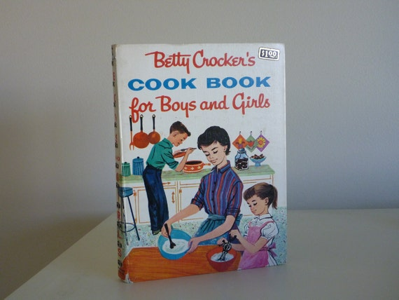 Vintage Betty Crocker Cookbook for Boys and Girls - Kids cookbook