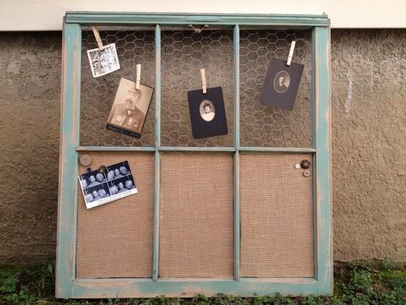 Old Window - Custom Vintage Window- Jade Distressed Wood - Chicken Wire - burlap covered cork board - farmhouse chic - prairie - shabby chic