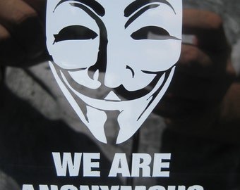 We are Anonymous Vinyl decal sticker for car or home