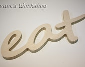 eat Sign, DIY unfinished, Wooden eat sign, kitchen sign, wooden letters, home decor, wood sign, Housewares, Wall Decor