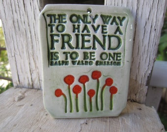 SALE A Friendship Ceramic Tile Gift for Friend Wall Art