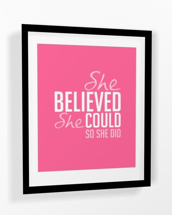 "Inspirational quote ""She Believed She Could so She Did"" 8x10 or 16x20PRINTABLE"