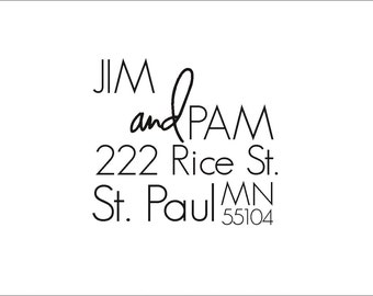 Custom Address Stamp -  Jim & Pam