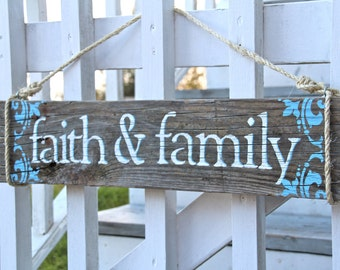 Faith & Family- Reclaimed wood sign