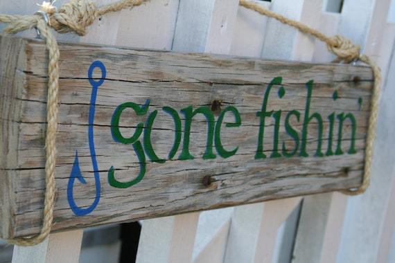 "Reclaimed wood handpainted sign- ""Gone Fishin"""