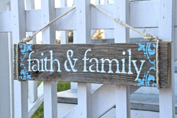 Faith & Family- Reclaimed wood sign