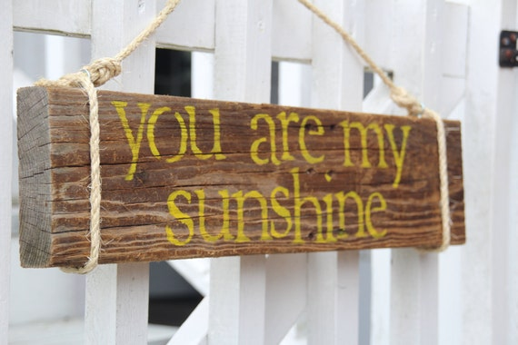 "Reclaimed Wood Sign- ""You Are My Sunshine"""