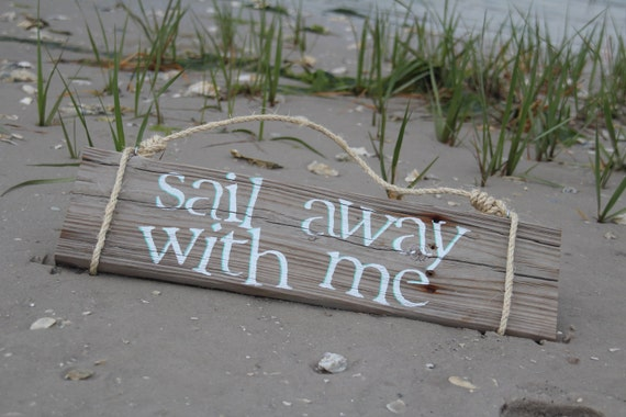 """Reclaimed Wood Sign- """"Sail Away With Me"""""""