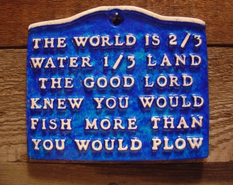Fishing Plaque - Father's Day Man Cave Gift