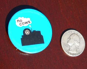 Vintage No Cows Three Mile Island No Nukes protest pinback 1978, from Pennsylvania, FREE SHIPPING!
