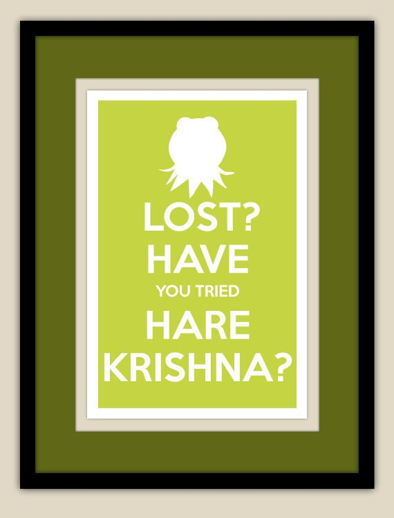 The Muppets - Kermit the Frog - Lost...Have You Tried Hare Krishna