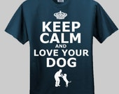 Keep Calm and Love Your Dog Mens T-Shirt
