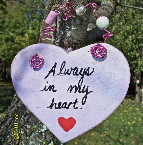 Wood Sign Always in my Heart
