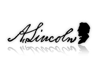 Abraham Lincoln Signature Wall Art: Adhesive Vinyl Letters, Wall Sayings, Decal, Stickers