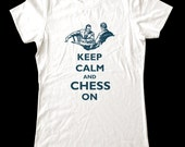 Keep Calm and Chess On T-Shirt - Soft Cotton T Shirts for Women, Men/Unisex, Kids