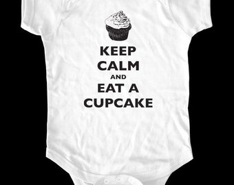 Keep Calm and Eat A Cupcake one piece or Shirt - Printed on Baby one-piece, Toddler shirts