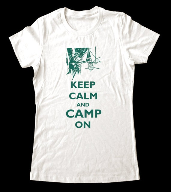 Keep Calm and Camp On T-Shirt - Soft Cotton T Shirts for Women, Men/Unisex, Kids
