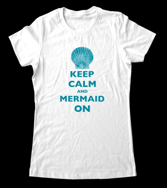Keep Calm and Mermaid On T-Shirt - Soft Cotton T Shirts for Women, Men/Unisex, Kids