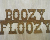 FREE SHIPPING Rusted Rustic Metal Boozy Floozy Sign