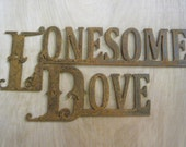 FREE SHIPPING Rusted Rustic Metal Lonesome Dove Sign