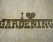 FREE SHIPPING Rusted Rustic Metal I (heart) Gardening  Sign