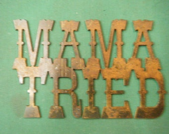 FREE SHIPPING Rusted Rustic Metal Mama Tried Sign