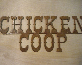 Chicken Coop Rusted Metal Sign FREE SHIPPING