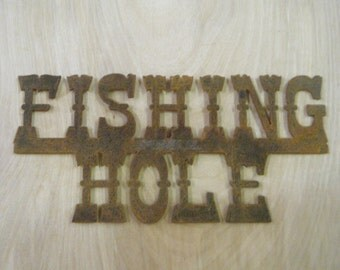 FREE SHIPPING Rusted Rustic Metal Fishing Hole  Sign