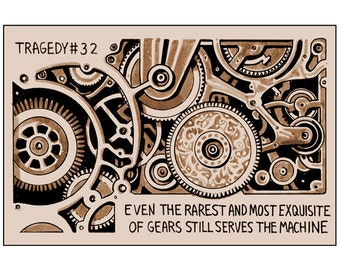 Tragedy 32: Exquisite Gear Print