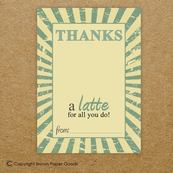 printable. thanks a latte card. thank you card. gift card holder. INSTANT DOWNLOAD