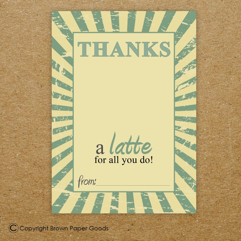 Printable thanks a latte card thank you card gift card Thanks for all you do gifts