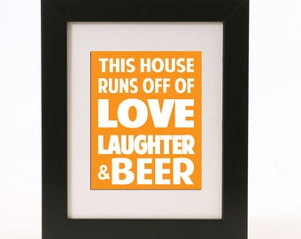 love, laughter and beer wall art 8x10 custom color print
