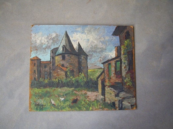 French castle Oil painting with chiken . Country side Signed.1958