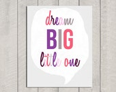 Nursery Art - Dream Big Little One - Pink - 8x10