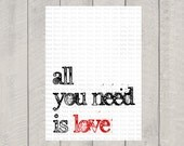 All You Need is Love Art Print - 8x10