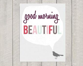 Nursery Art Print - Good Morning Beautiful - 8x10