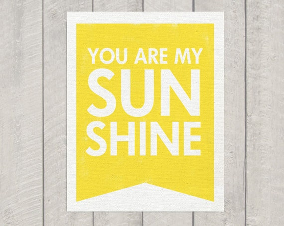 You Are My Sunshine Art Print - Banner -  8x10