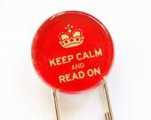 Keep Calm Bookmark, Glass Bookmark, book mark, Keep Calm Read On, Red