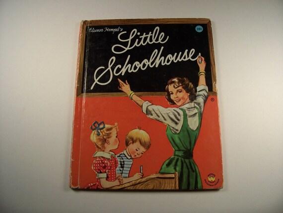 """VINTAGE """"LITTLE SCHOOLHOUSE"""" Book"""