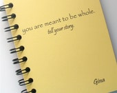 Lined Personalized Journal -- You Are Meant to be Whole, Tell Your Story Personalized