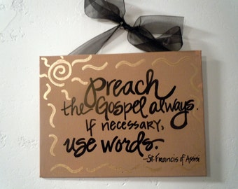 Hand-painted 6x8 canvas plaque with St. Francis quote and ribbon